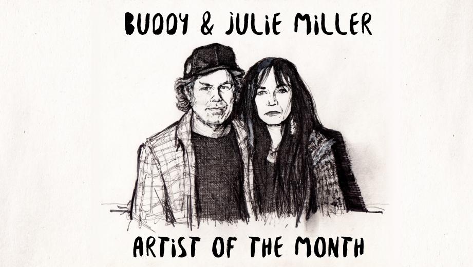 Artist of the Month: Buddy & Julie Miller