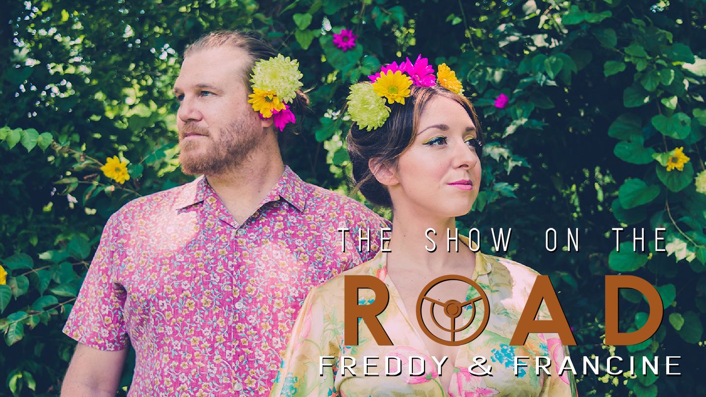 The Show On The Road - Freddy & Francine