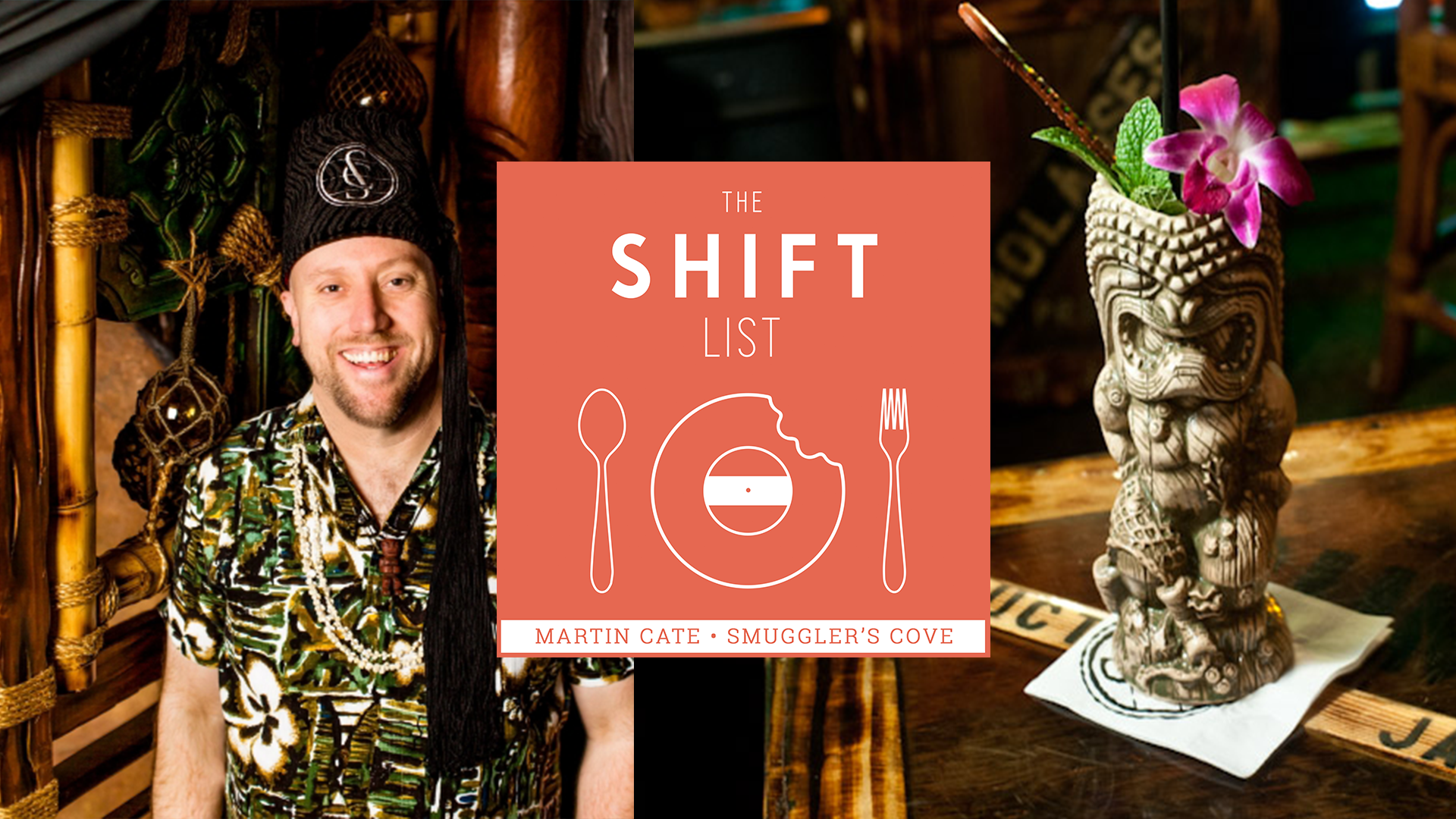 The Shift List – Martin Cate (Smuggler's Cove) – San Francisco