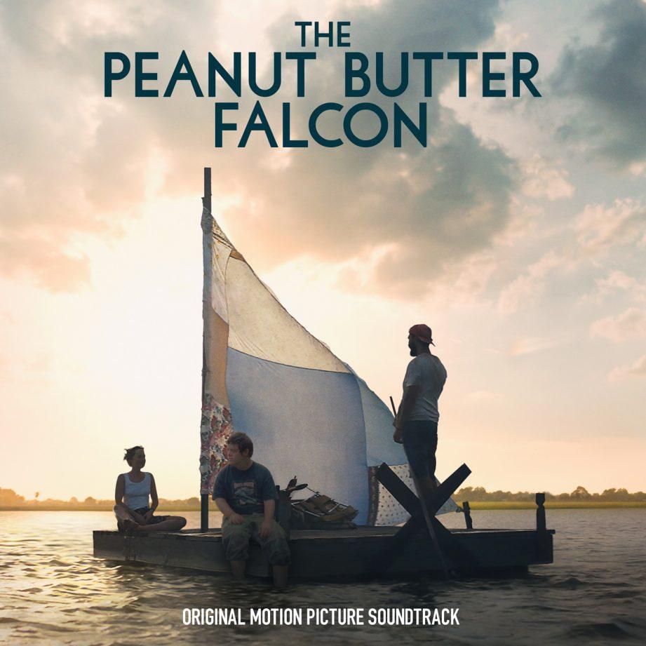 LISTEN: 'The Peanut Butter Falcon' Soundtrack