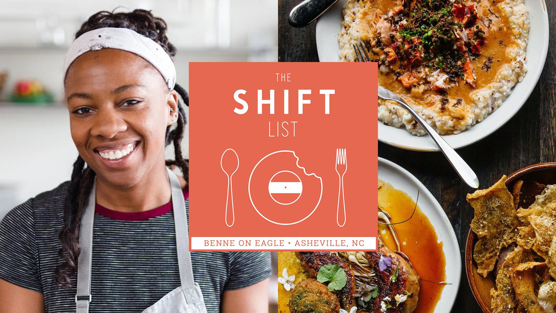 The Shift List - Ashleigh Shanti (Benne on Eagle) - Asheville, N.C.