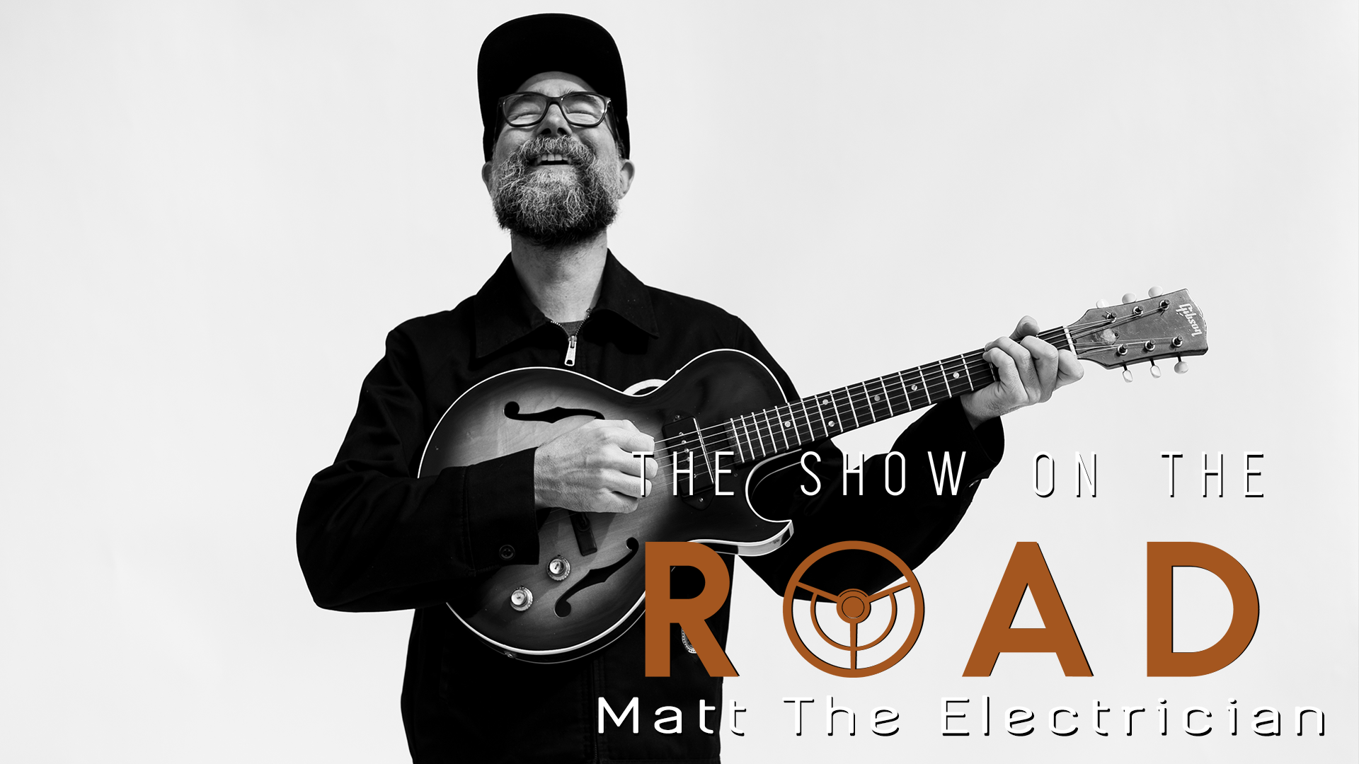The Show On The Road – Matt the Electrician