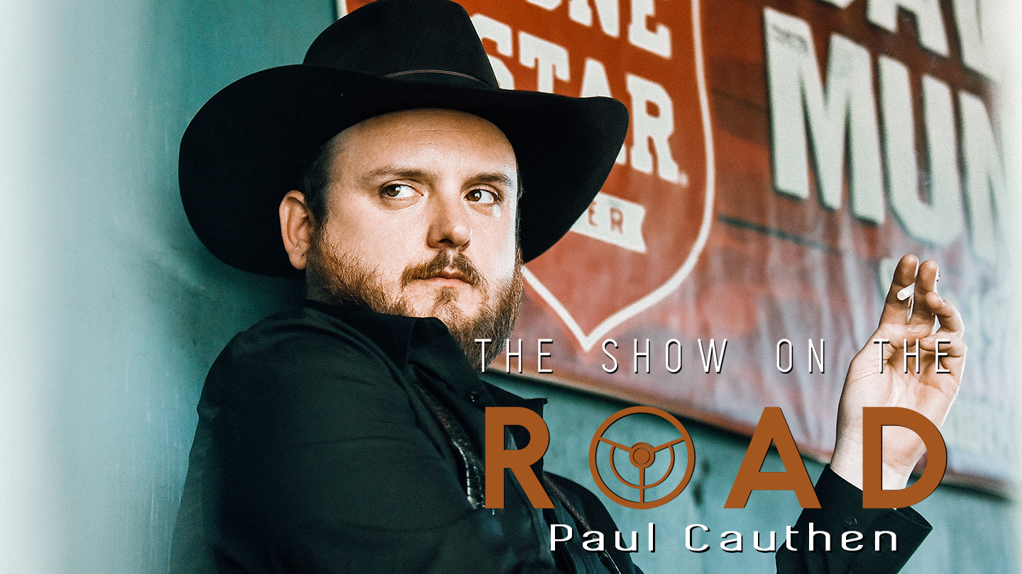 The Show On The Road - Paul Cauthen