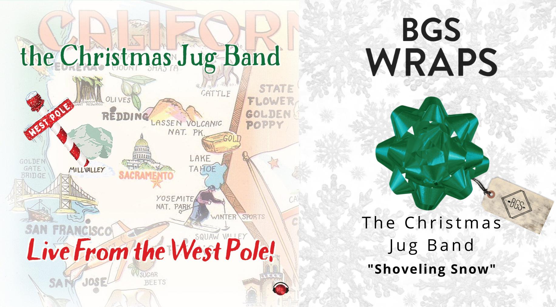 BGS WRAPS: The Christmas Jug Band,