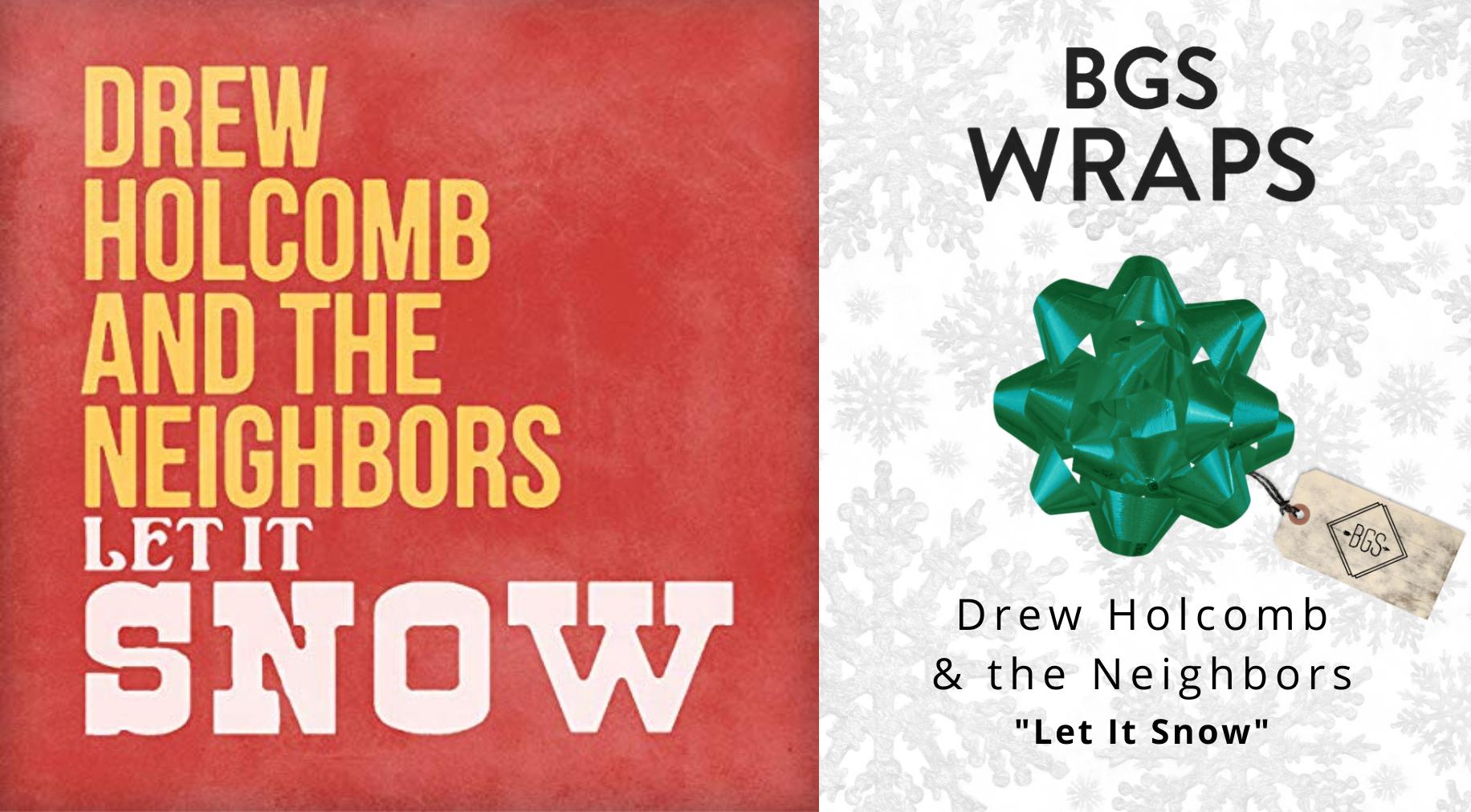 BGS WRAPS: Drew Holcomb & the Neighbors,