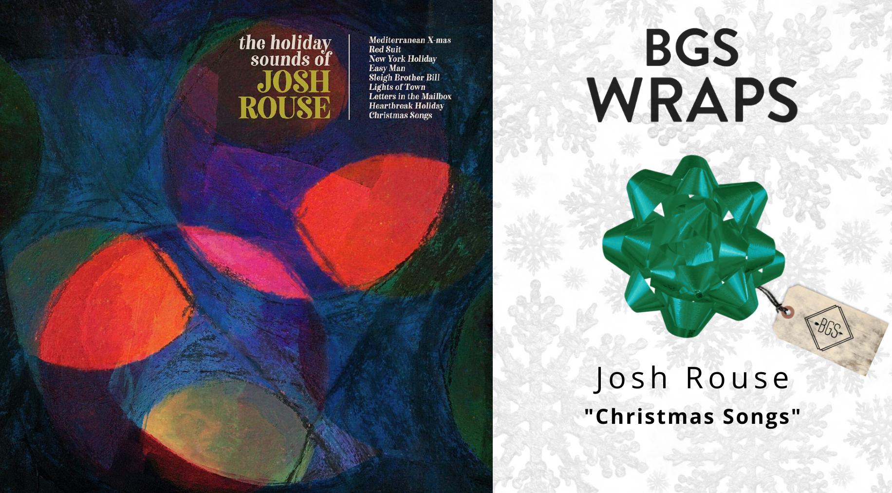 BGS WRAPS: Josh Rouse,