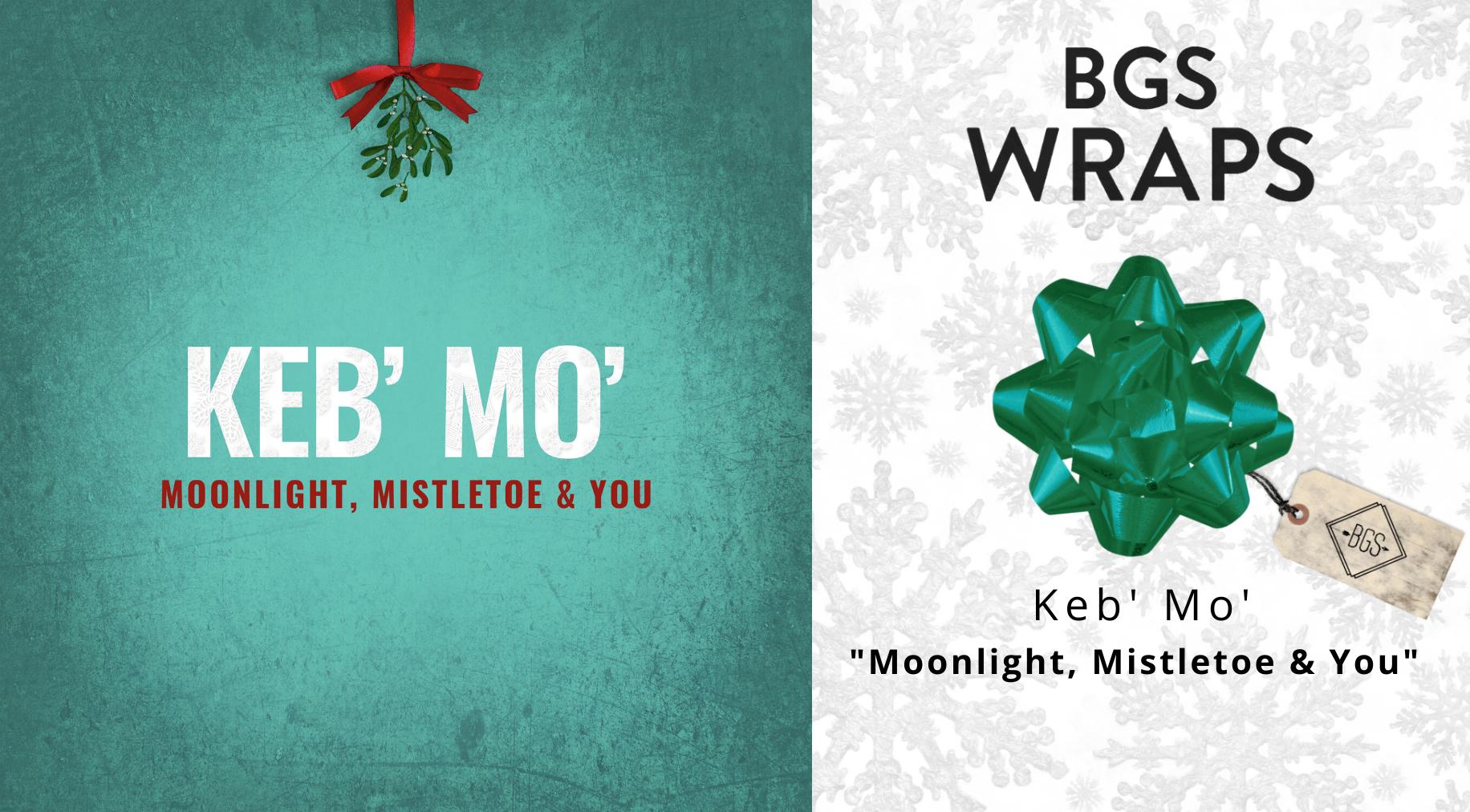 BGS WRAPS: Keb' Mo',