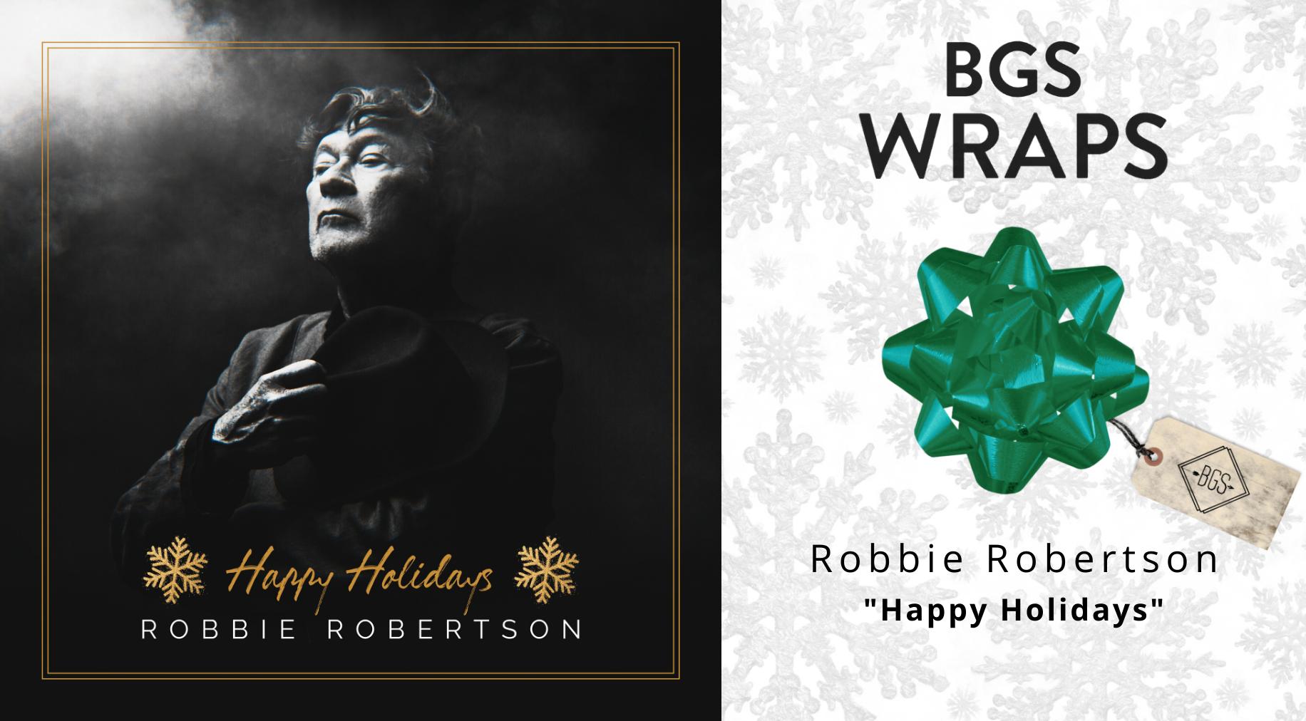 BGS WRAPS: Robbie Robertson,