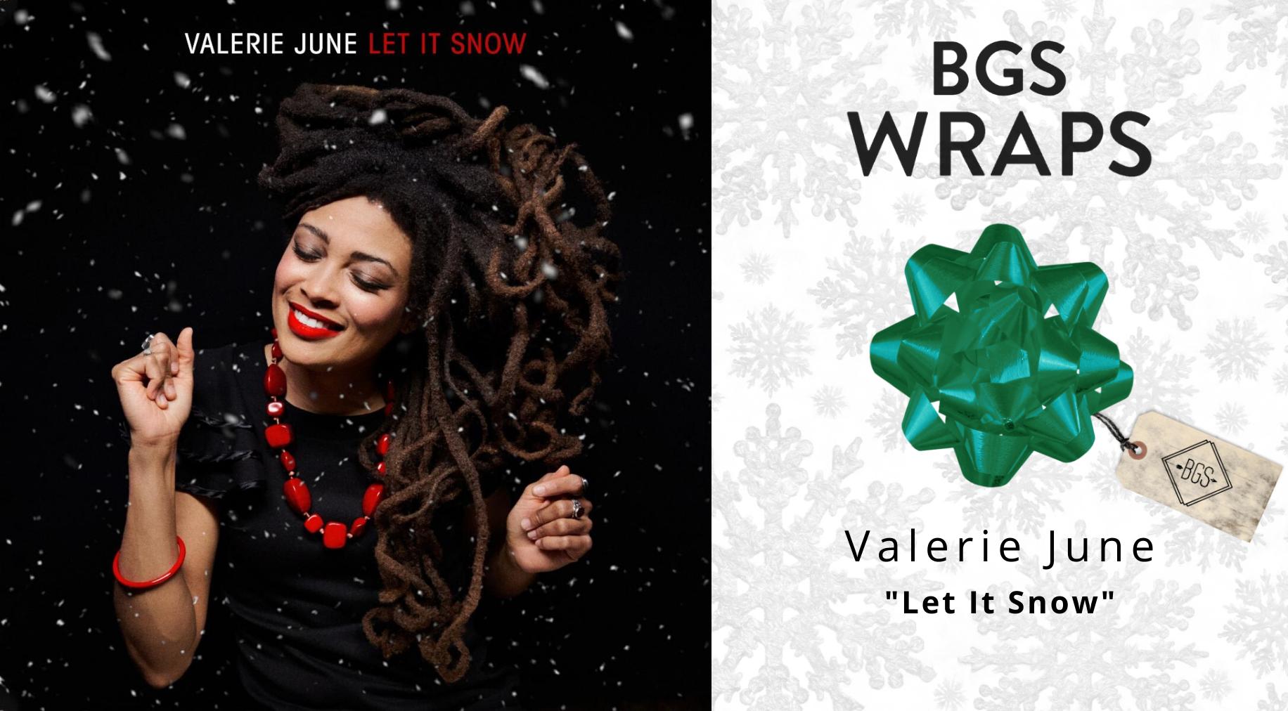 BGS WRAPS: Valerie June,