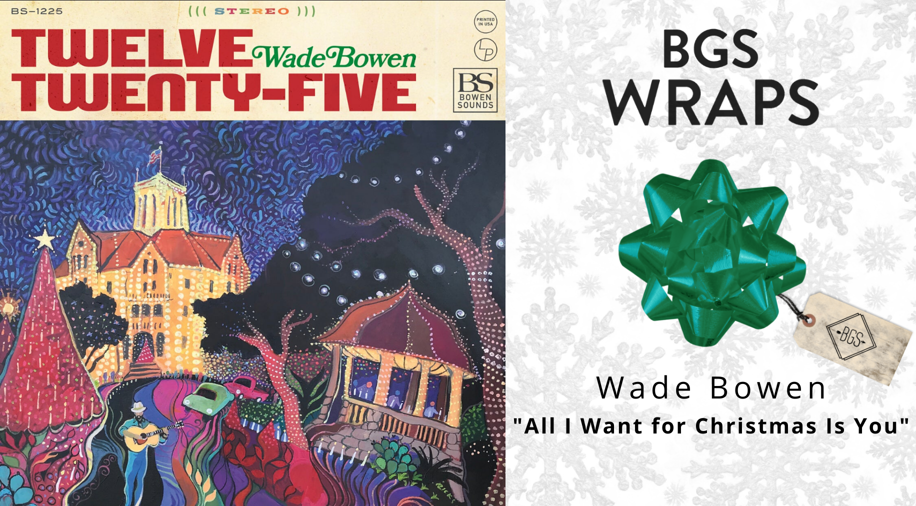 """BGS WRAPS: Wade Bowen, """"All I Want for Christmas Is You"""""""