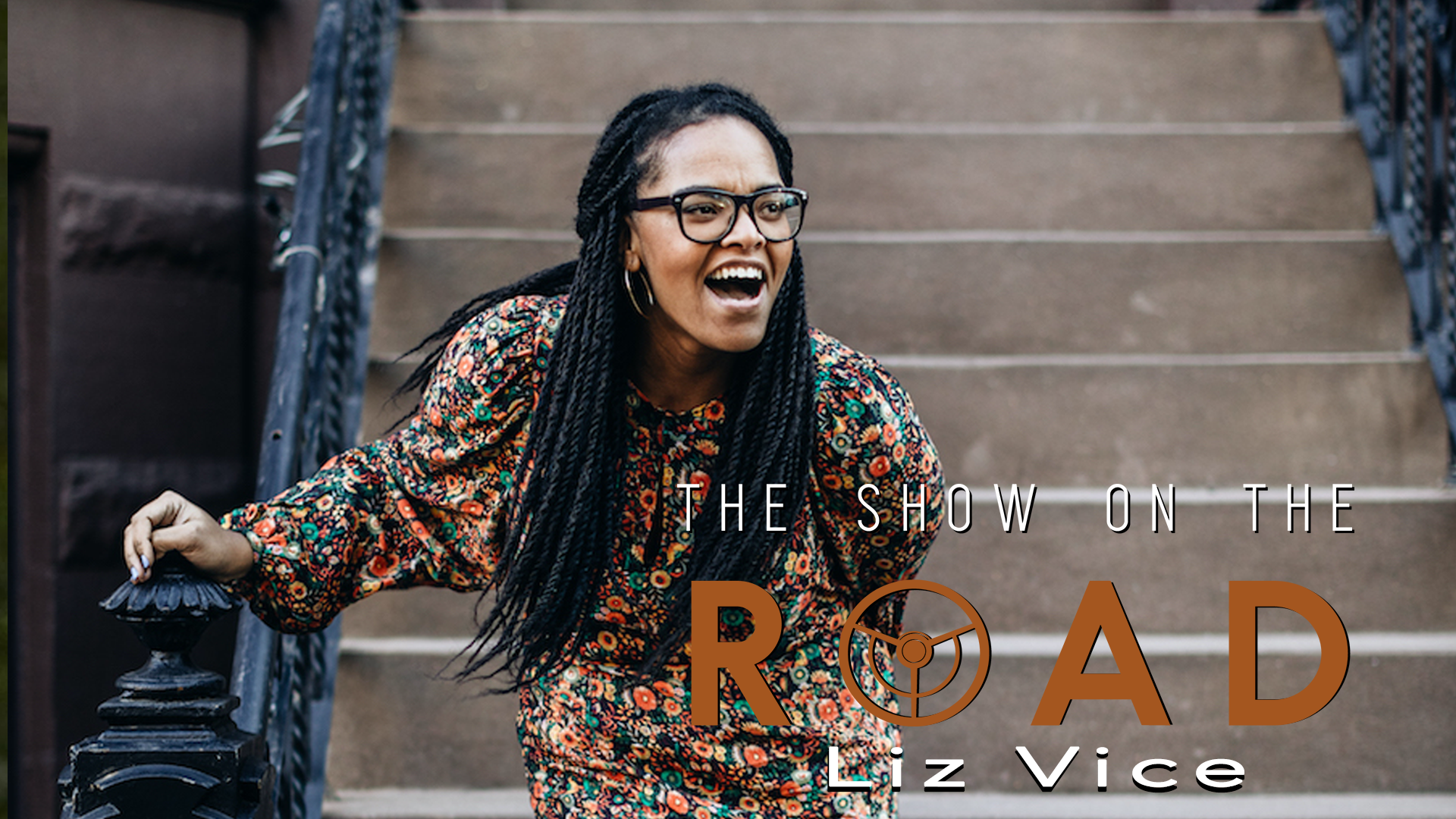 The Show On The Road – Liz Vice