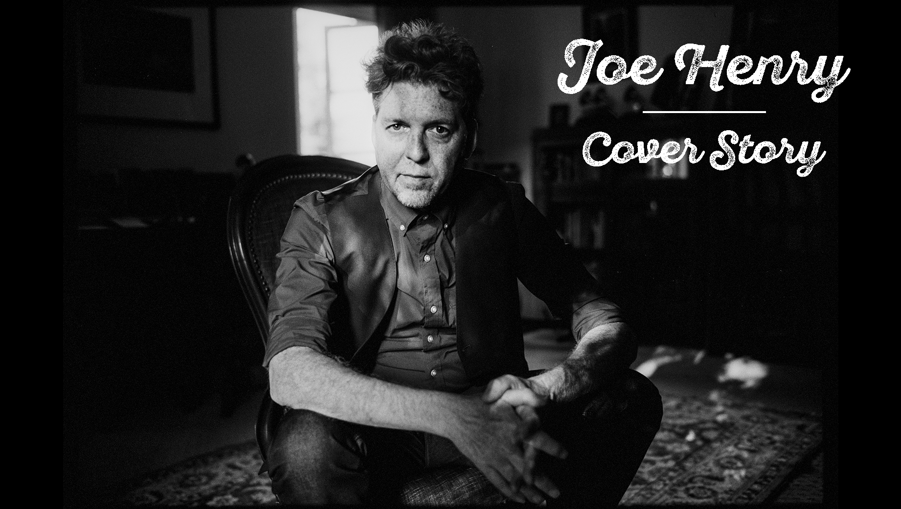 Joe Henry Surrenders to the Song