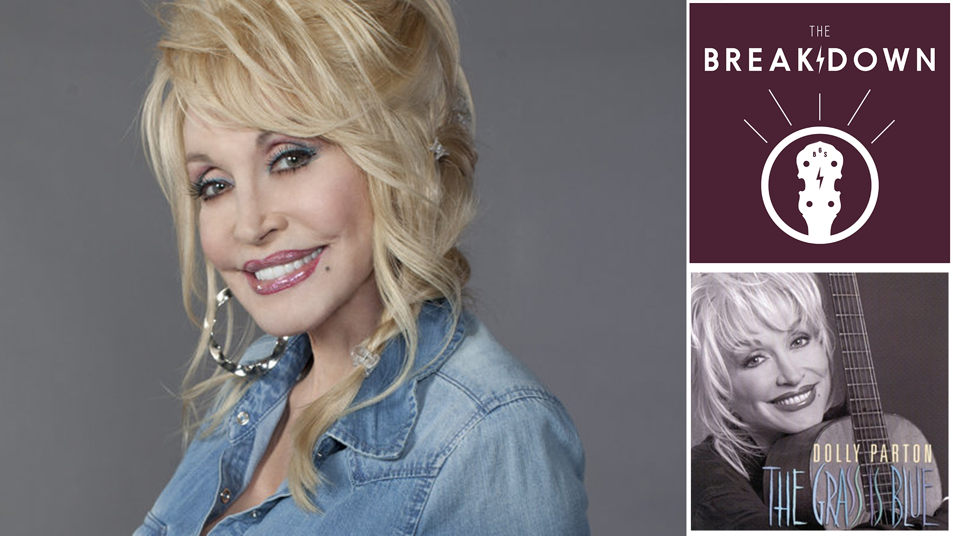 The Breakdown – Dolly Parton, 'The Grass Is Blue'