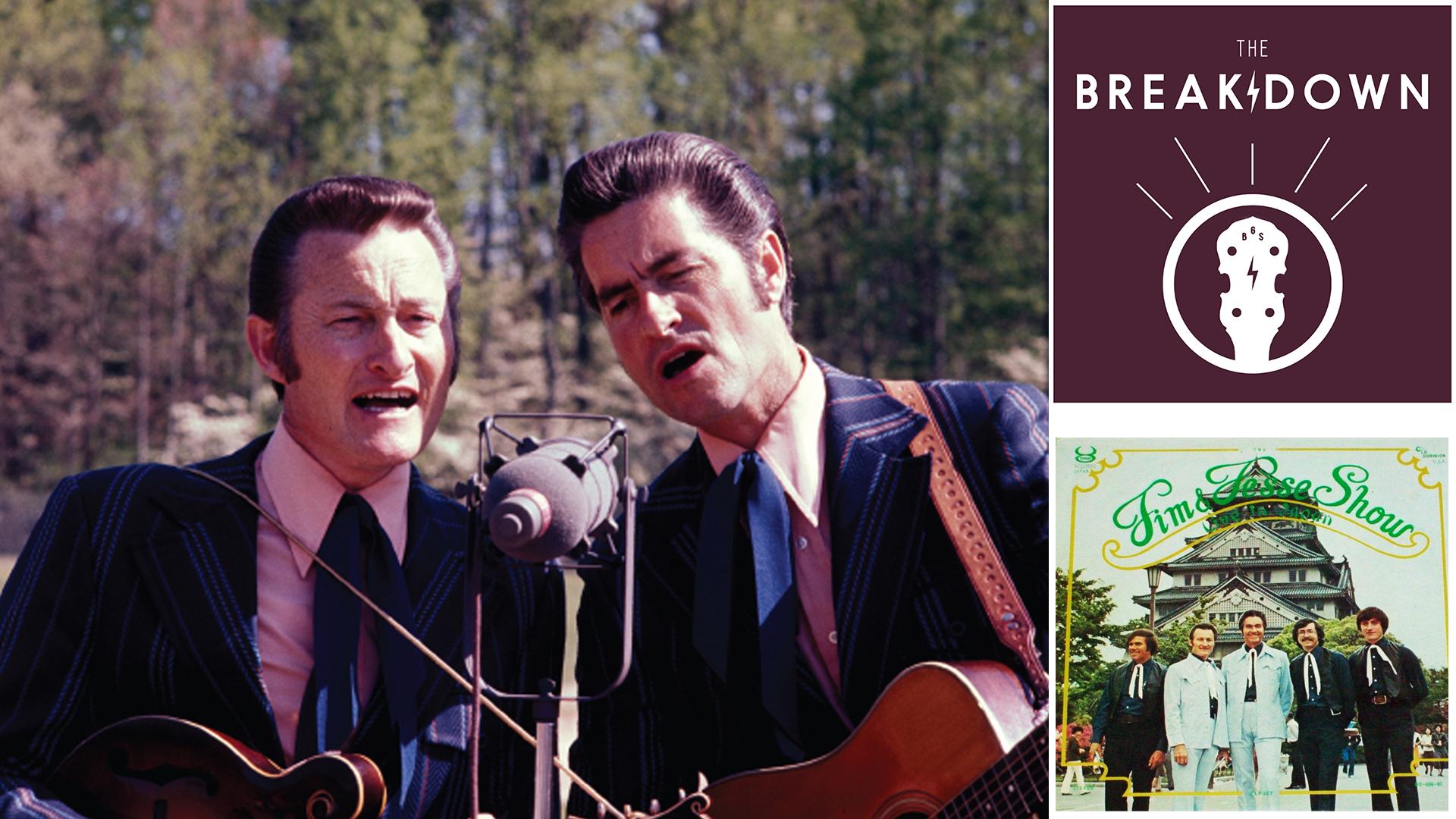The Breakdown – Jim & Jesse, 'The Jim & Jesse Show'