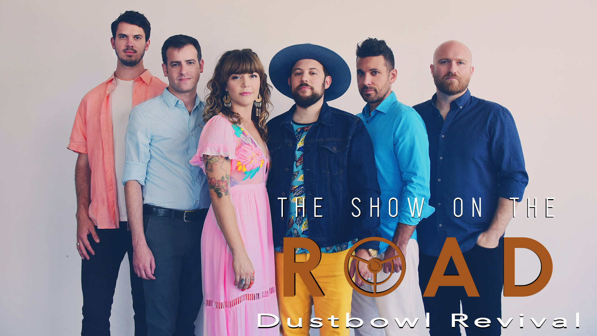 The Show On The Road – Dustbowl Revival