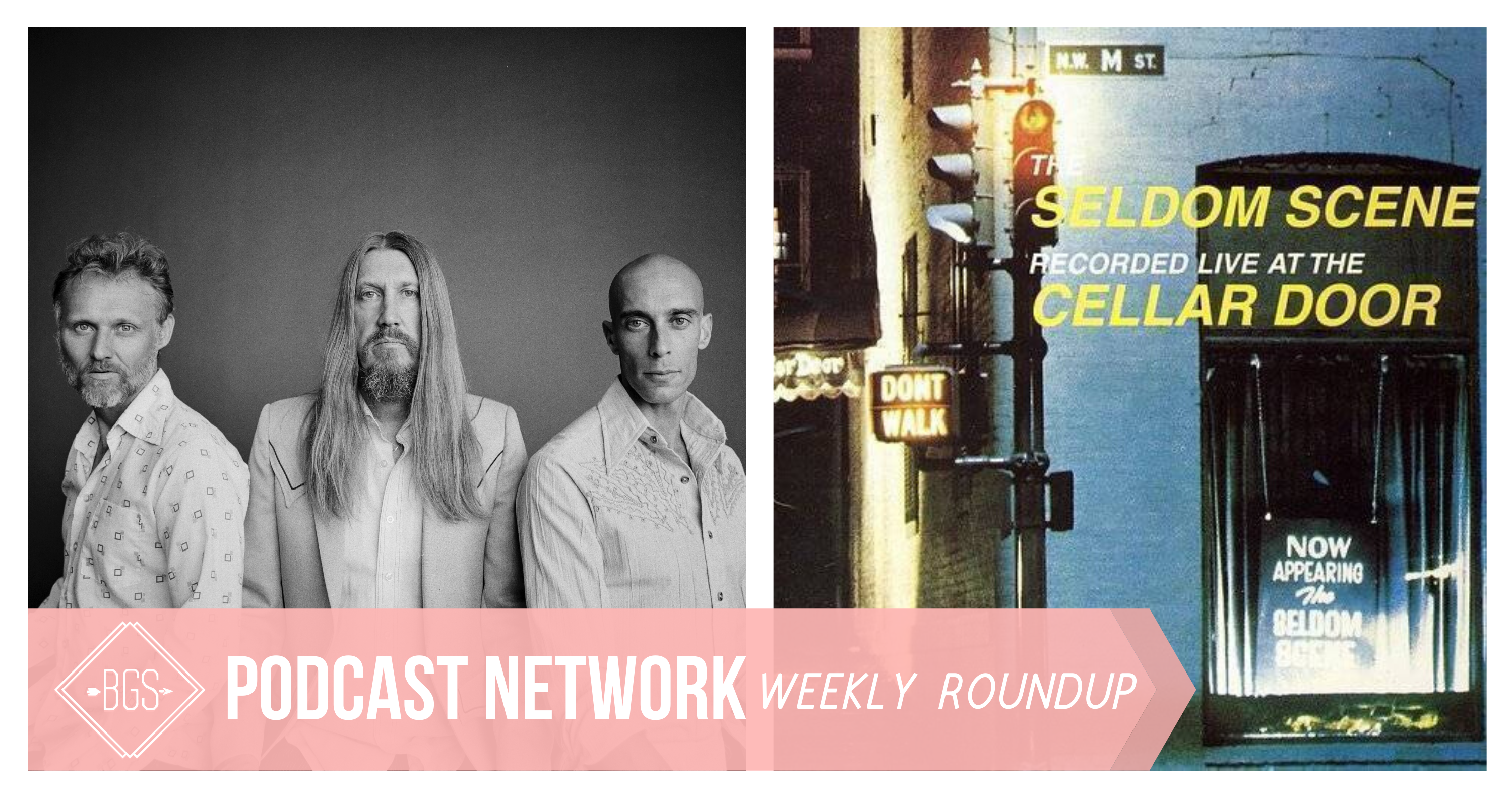 BGS Podcast Network: Weekly Roundup // March 27