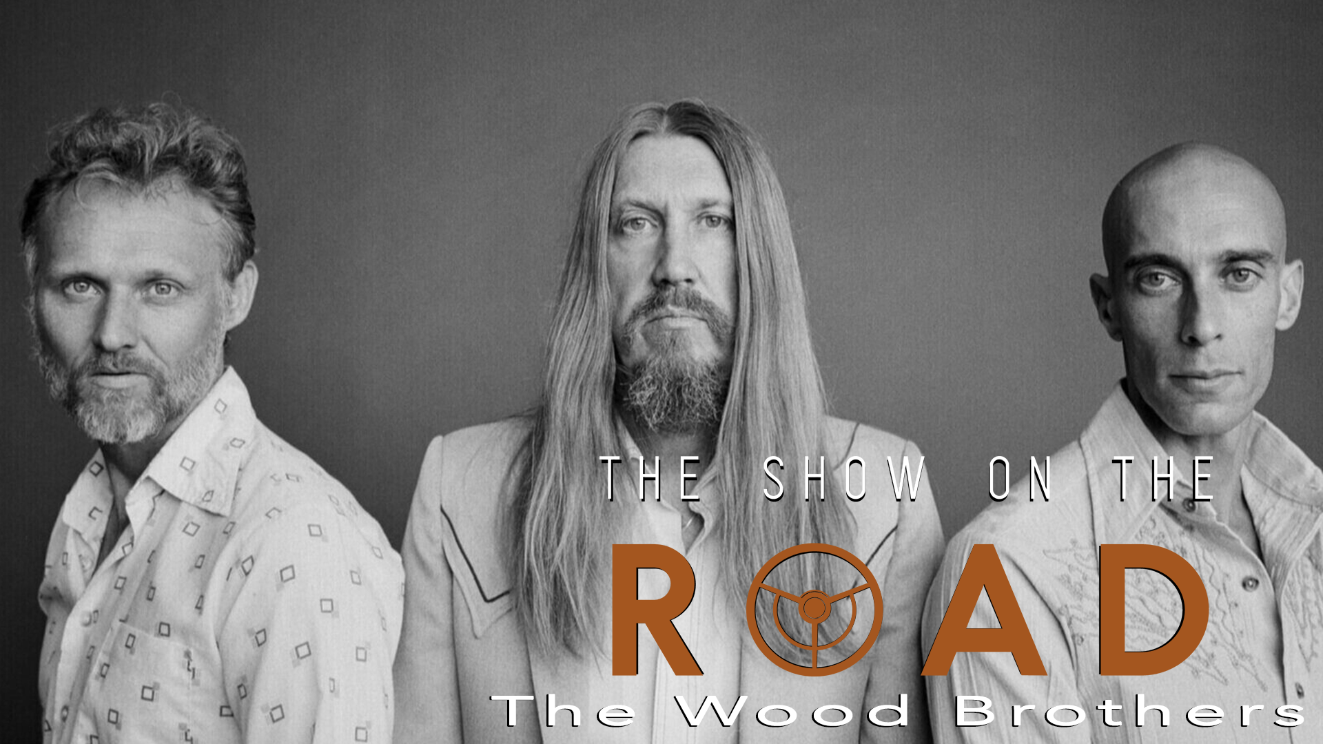 The Show On The Road – The Wood Brothers