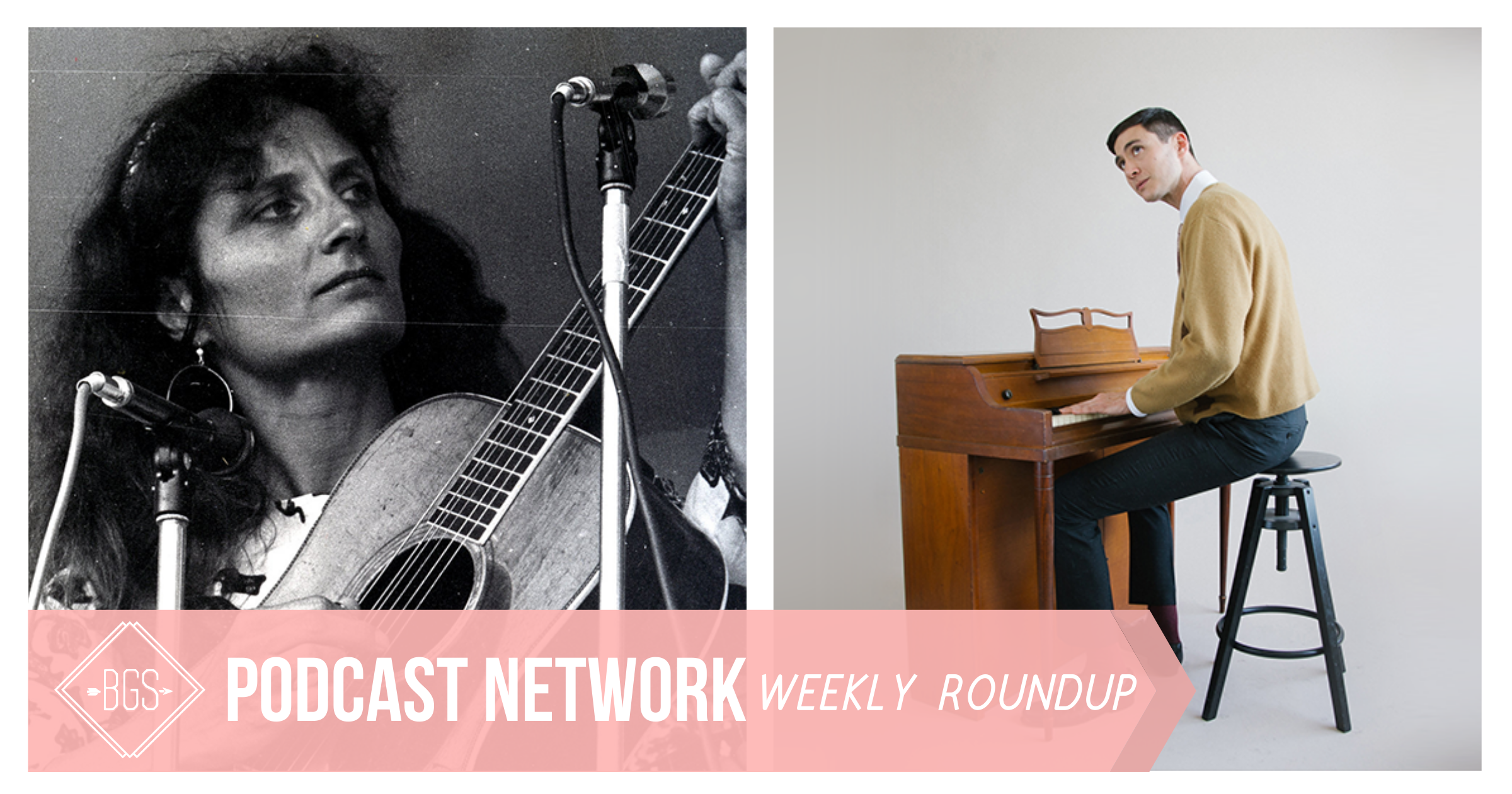 BGS Podcast Network: Weekly Roundup // April 10