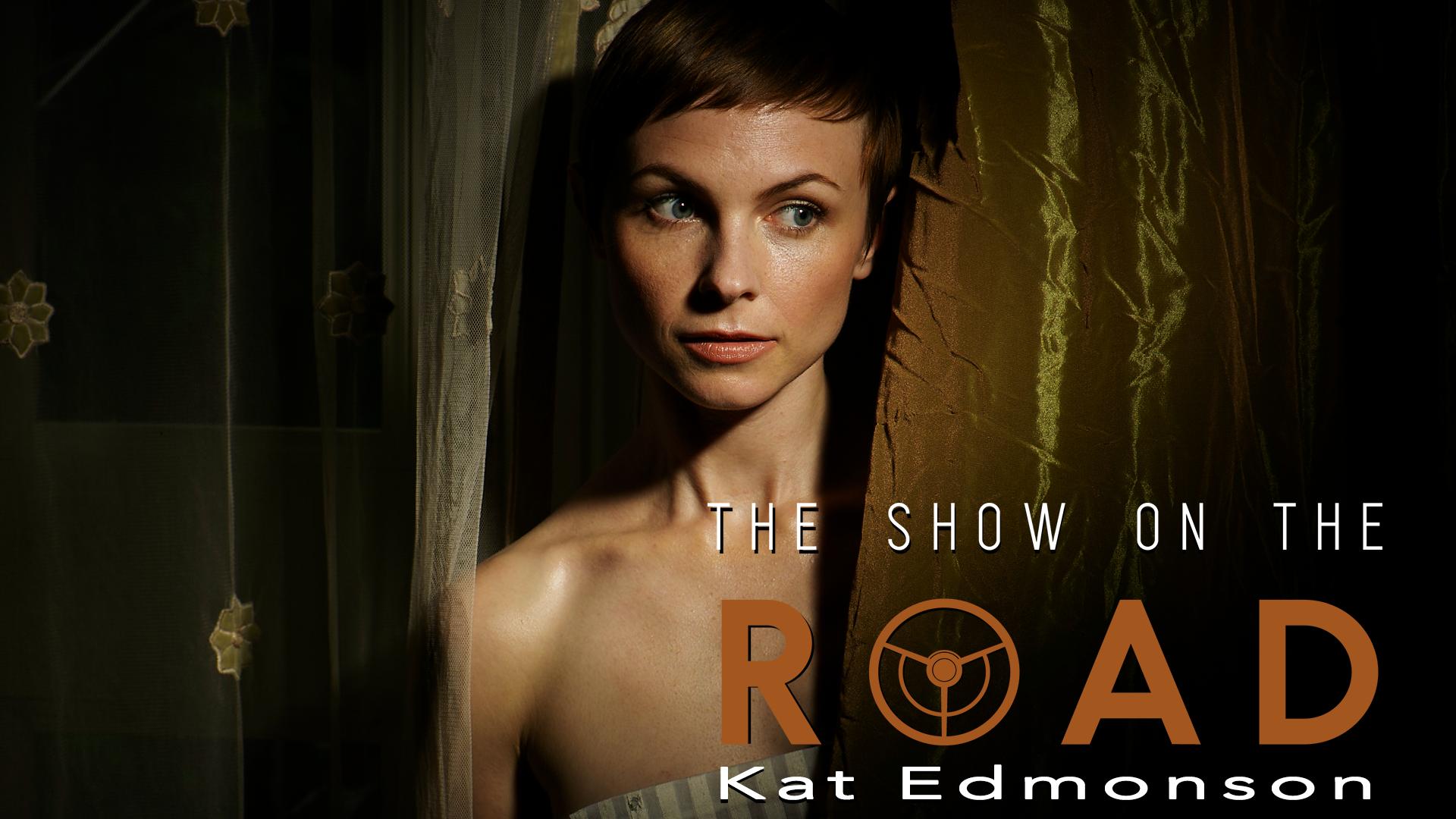 The Show On The Road – Kat Edmonson