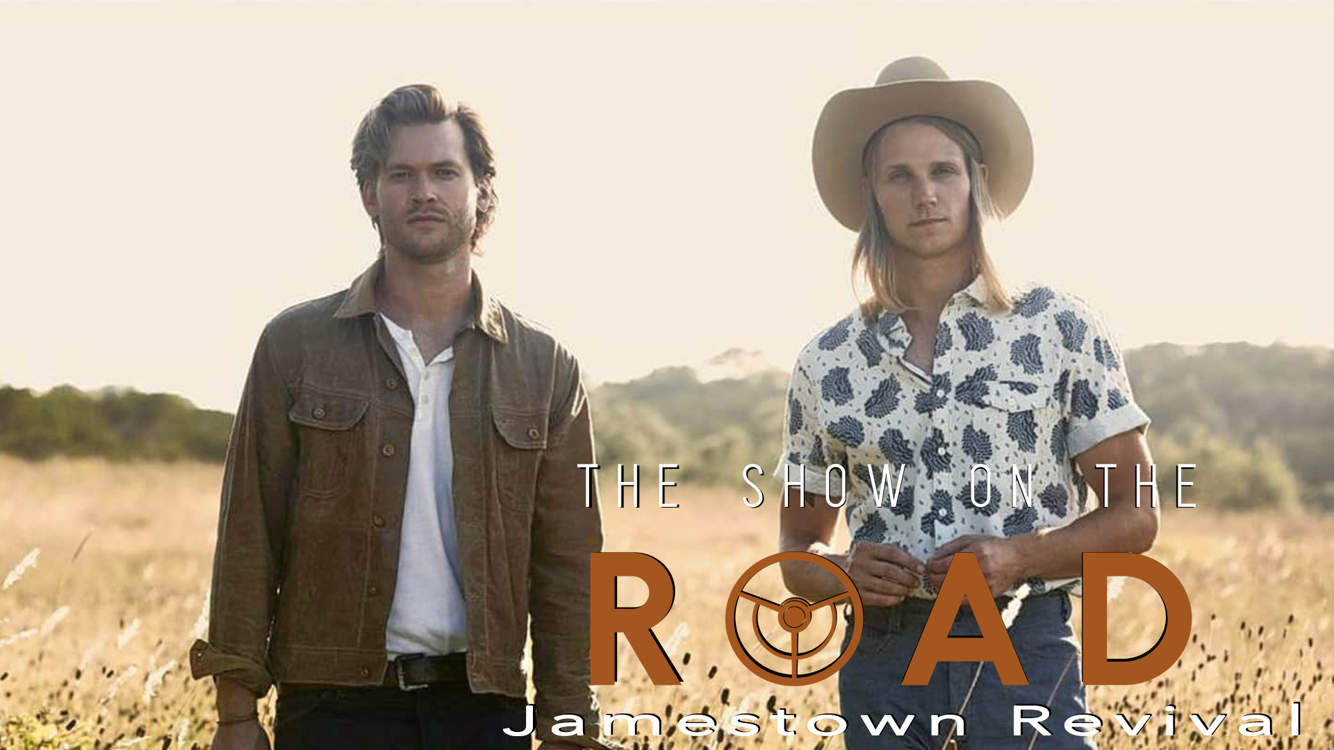 The Show On The Road – Jamestown Revival