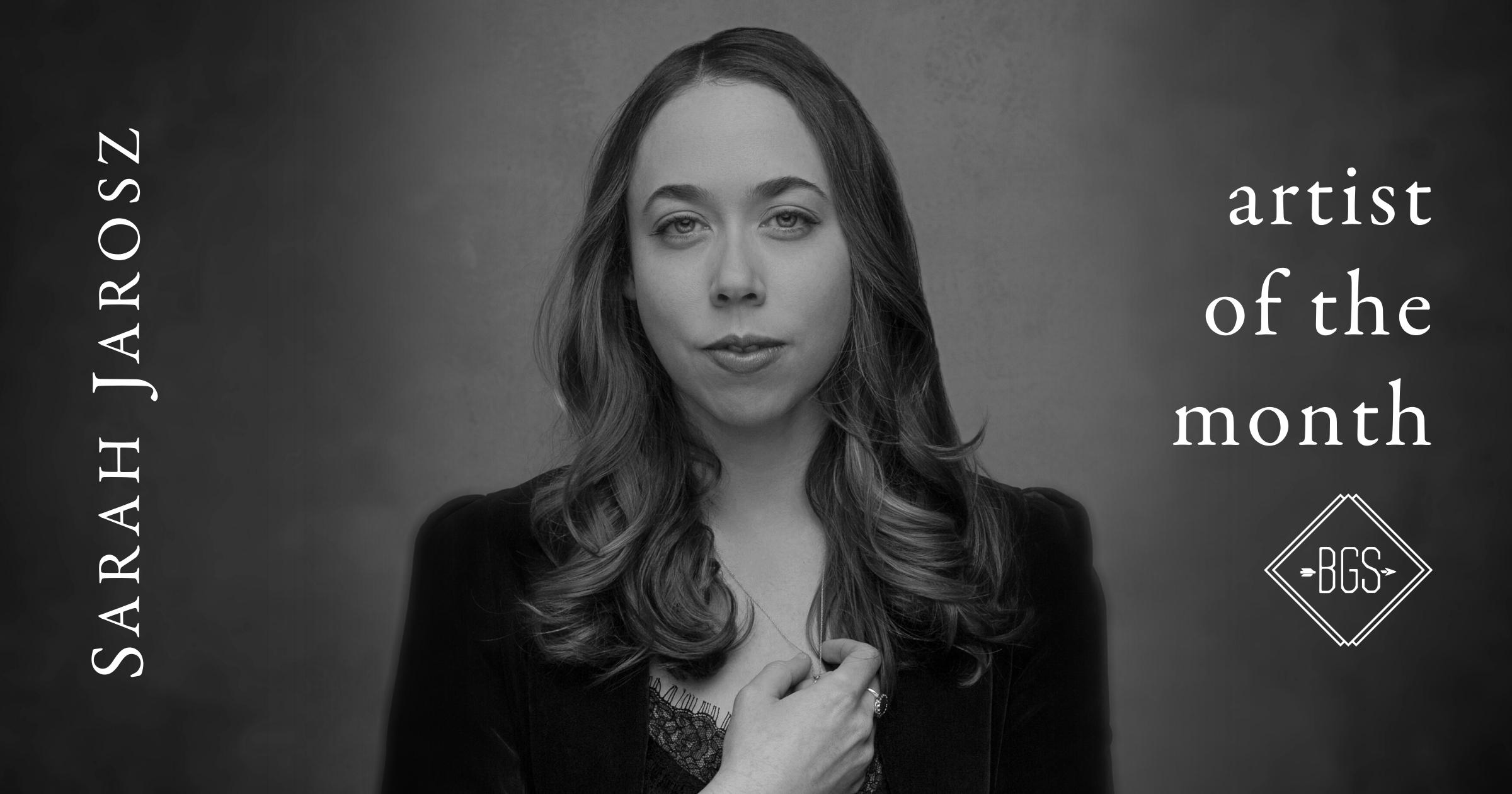 Artist of the Month: Sarah Jarosz