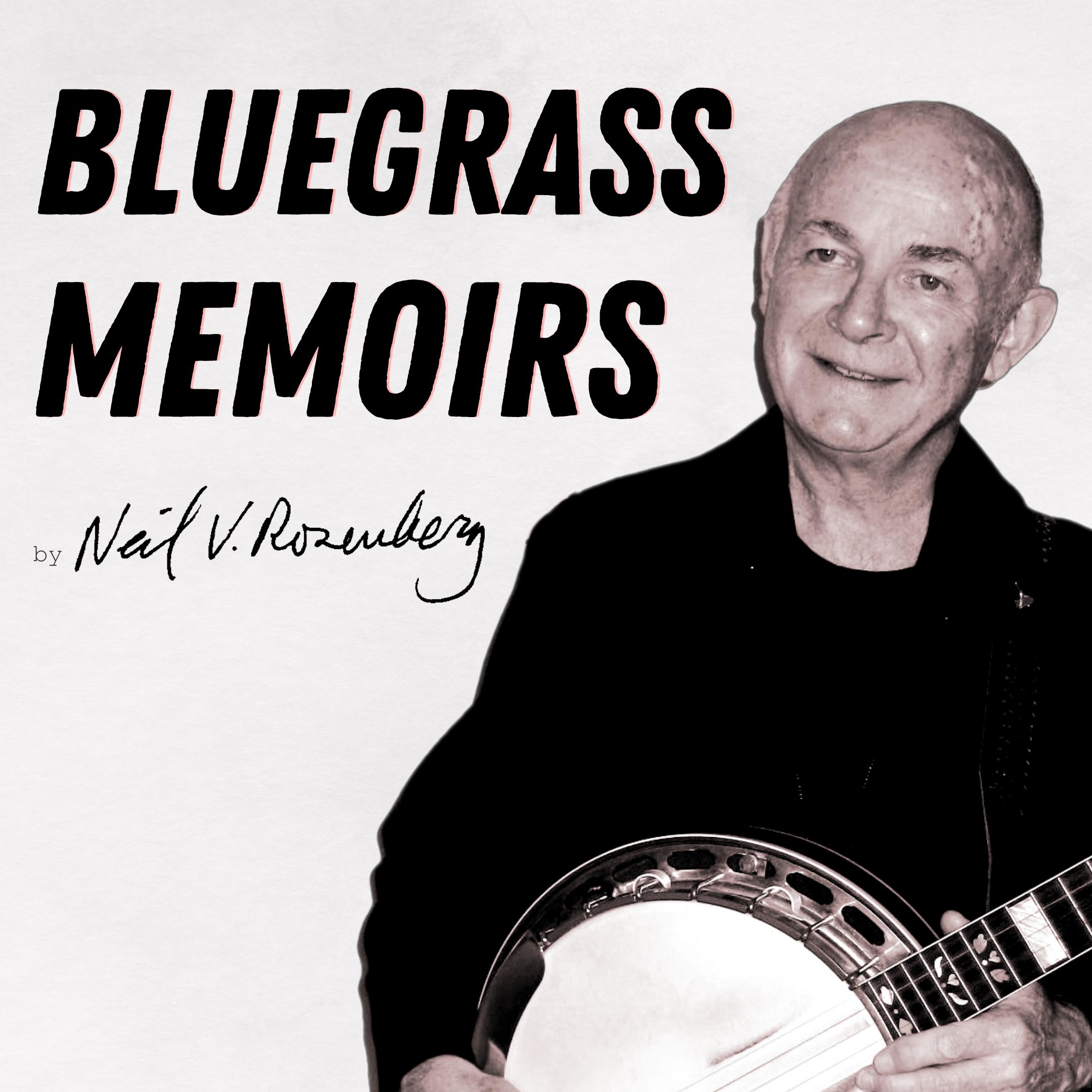 Bluegrass Memoirs: Thanks to Eric Weissberg
