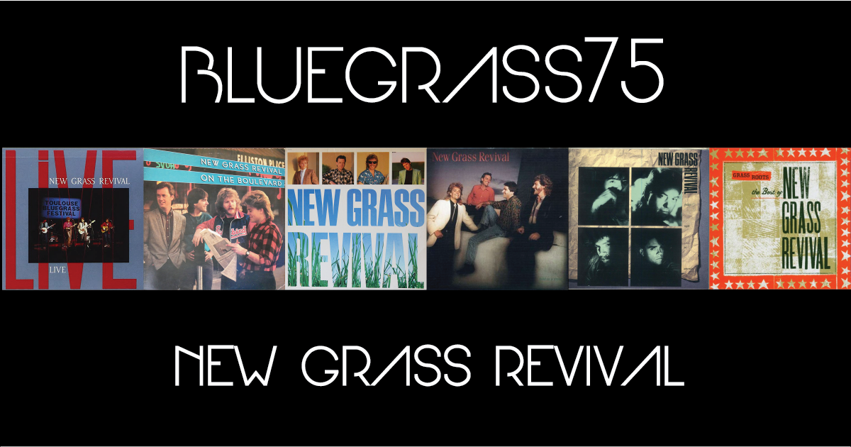 New Grass Revival: Four Members Look Back on Their '80s Albums (Part 2 of 2)
