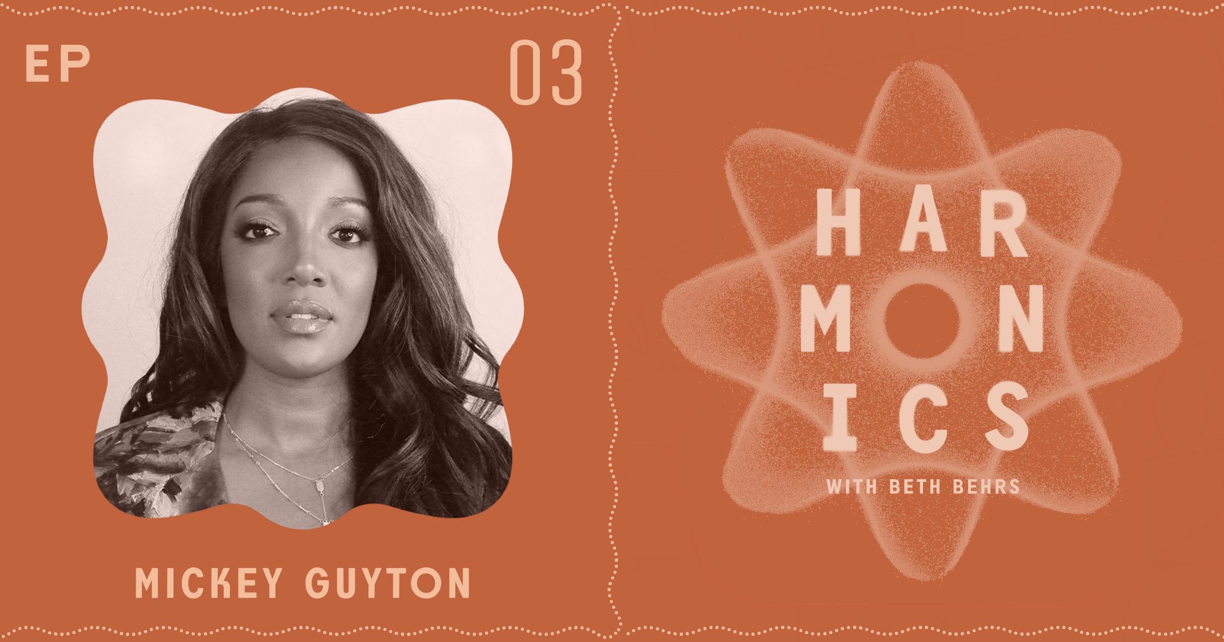 Harmonics with Beth Behrs: Episode 3, Mickey Guyton