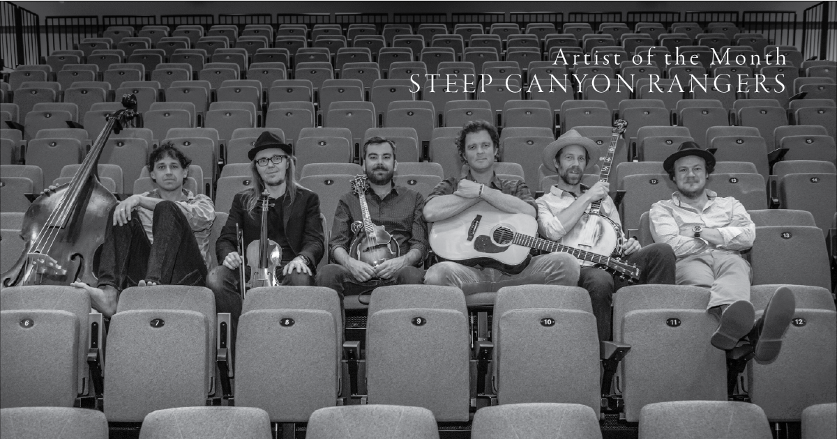 Artist of the Month: Steep Canyon Rangers