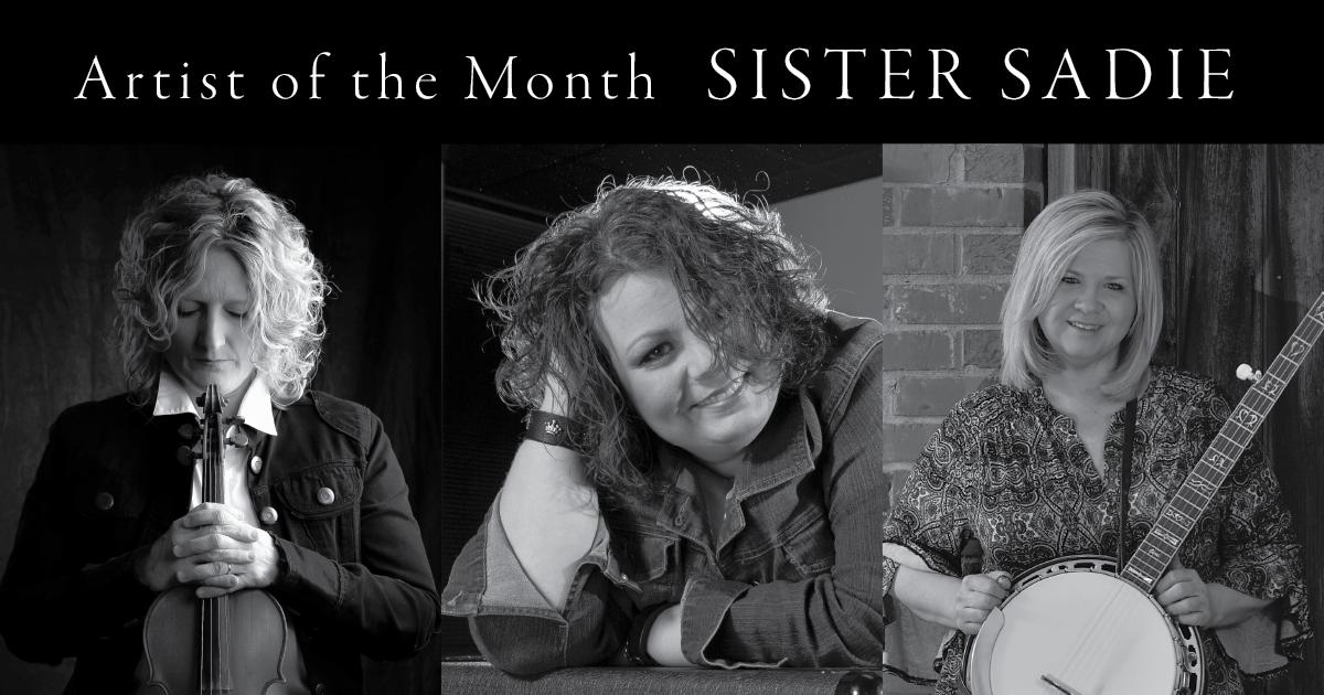 Artist of the Month: Sister Sadie