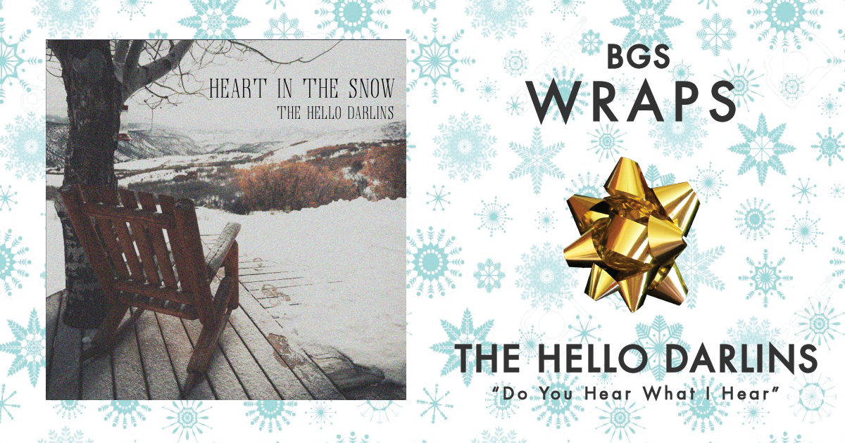 BGS Wraps: The Hello Darlins,