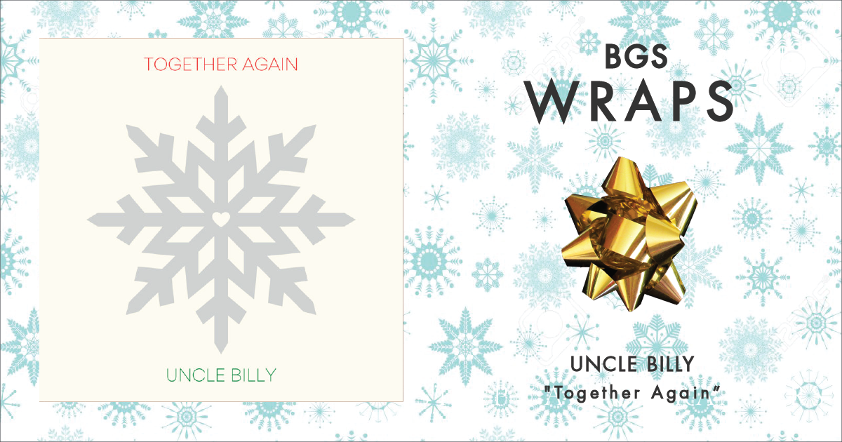 BGS Wraps: Uncle Billy,