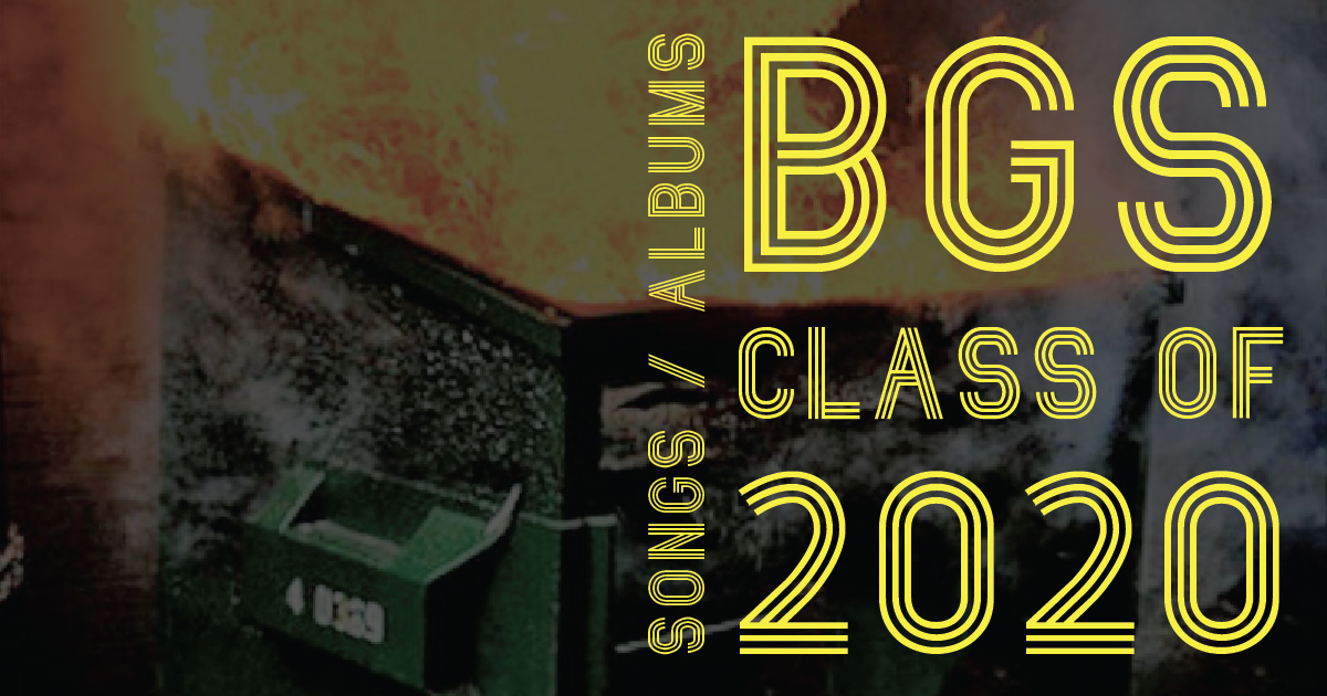 BGS Class of 2020: The Albums and Songs That Inspired Us This Year