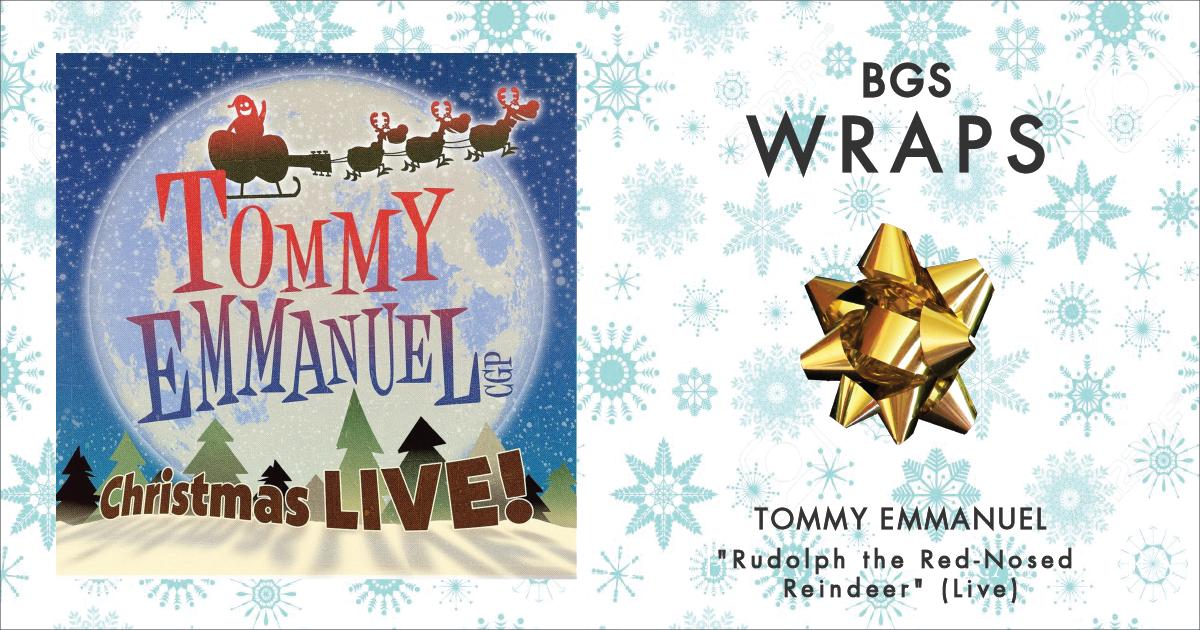 BGS Wraps: Tommy Emmanuel,