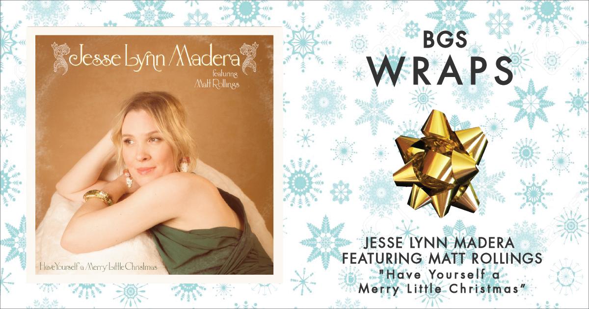 BGS Wraps: Jesse Lynn Madera Featuring Matt Rollings,