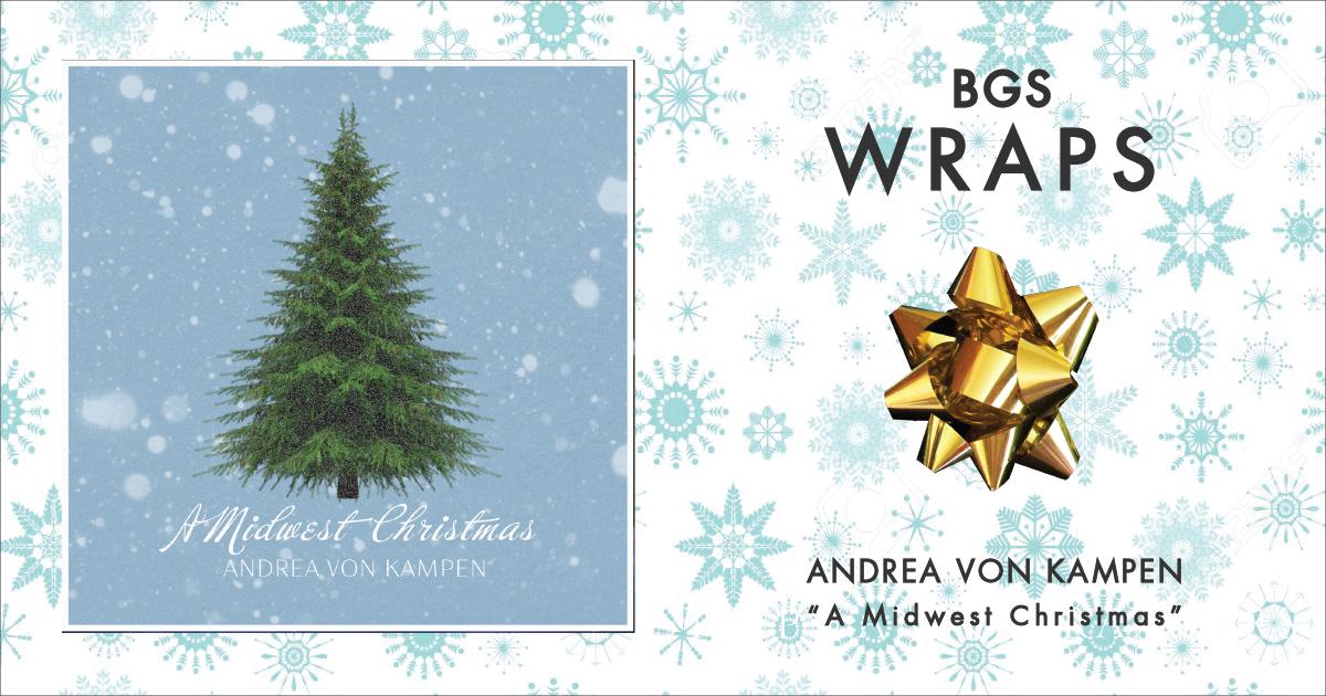 BGS Wraps: Andrea von Kampen,