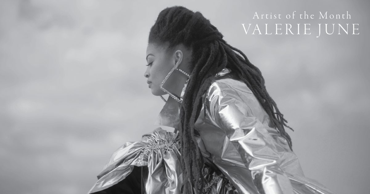 Artist of the Month: Valerie June