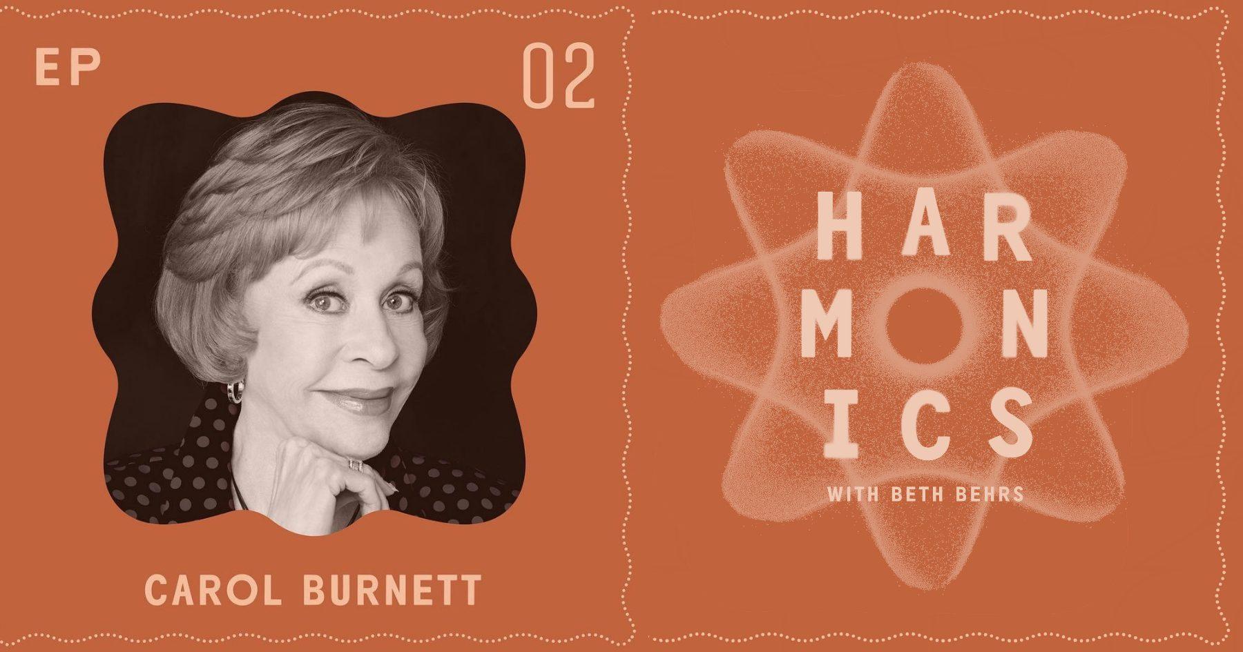 Harmonics with Beth Behrs: Carol Burnett