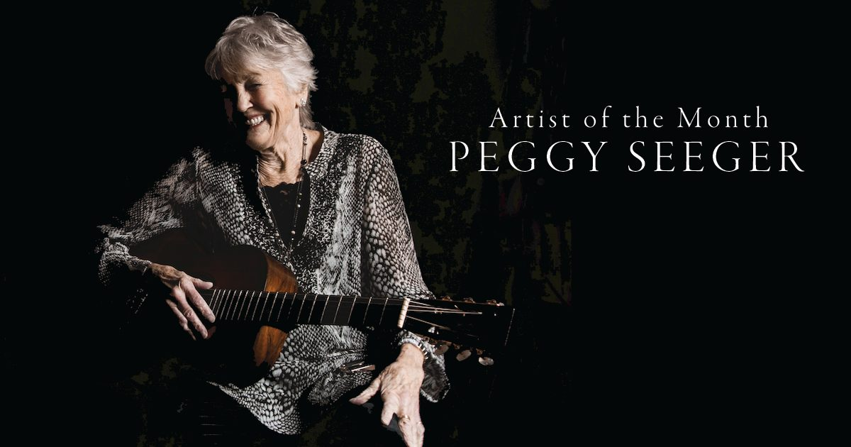 Artist of the Month: Peggy Seeger
