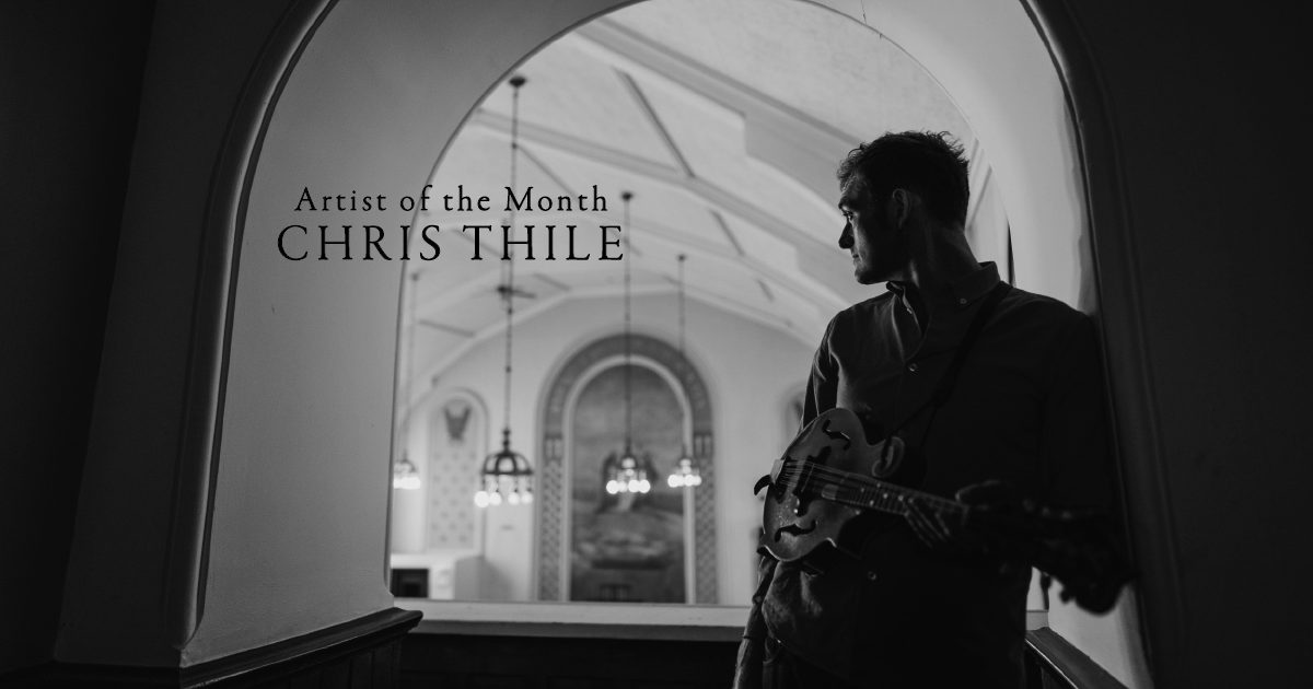 Artist of the Month: Chris Thile