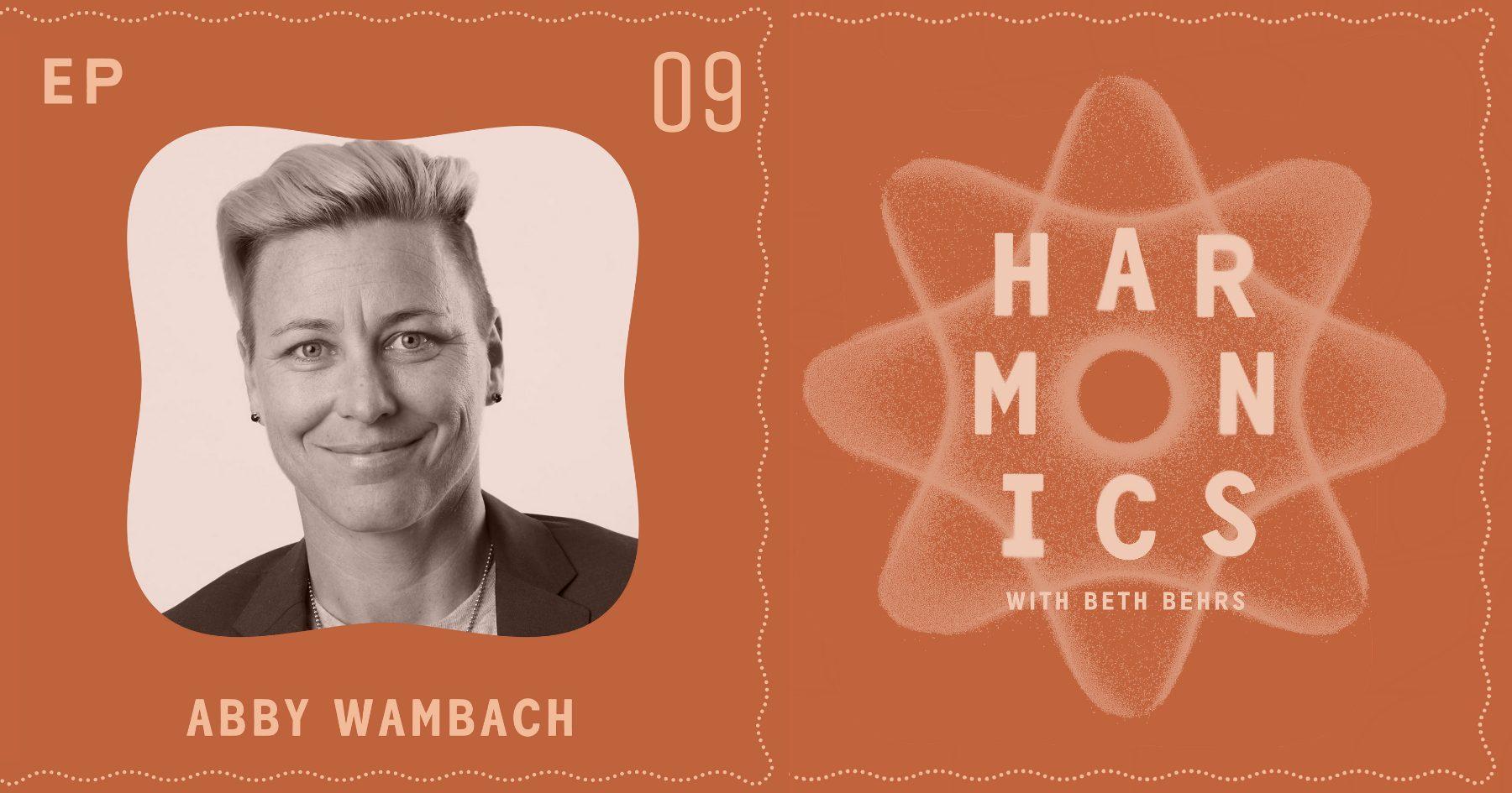Harmonics with Beth Behrs: Abby Wambach