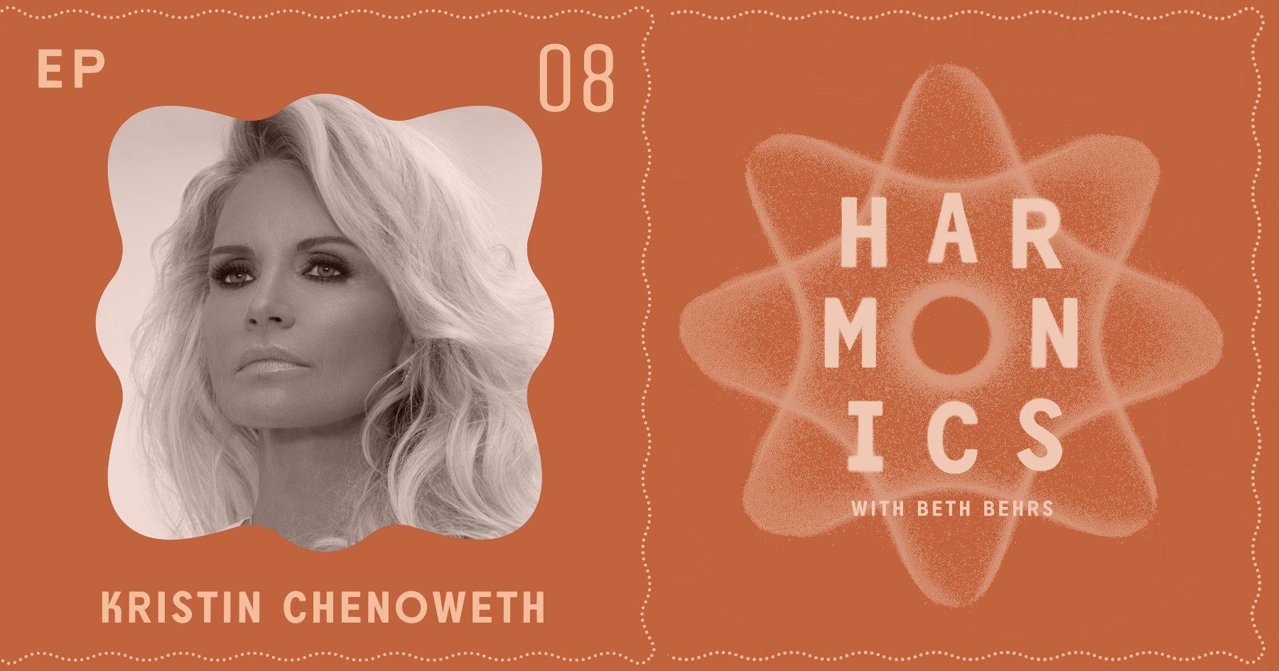 Harmonics with Beth Behrs: Kristin Chenoweth