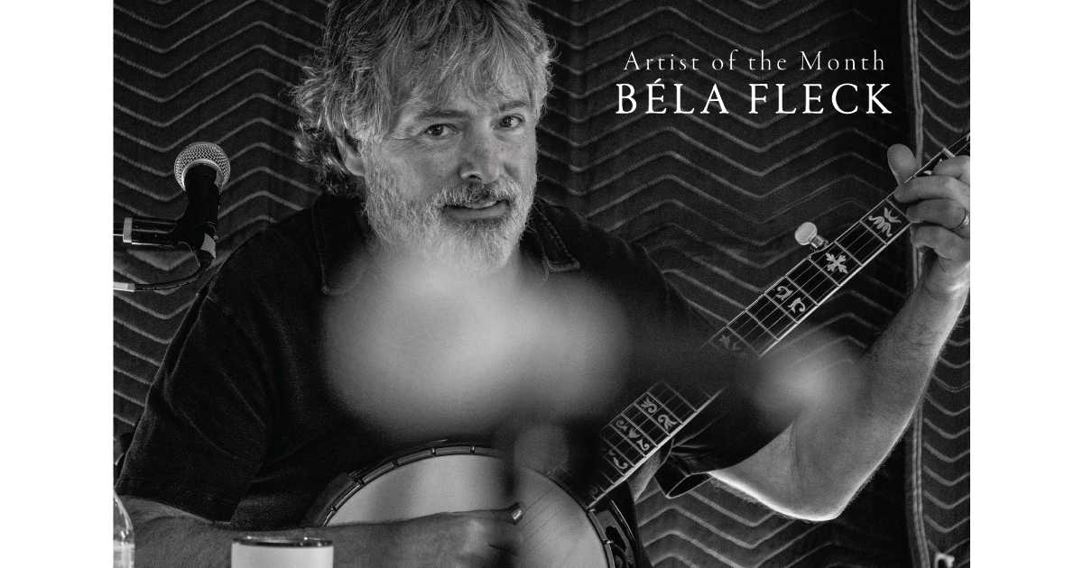 Artist of the Month: Béla Fleck