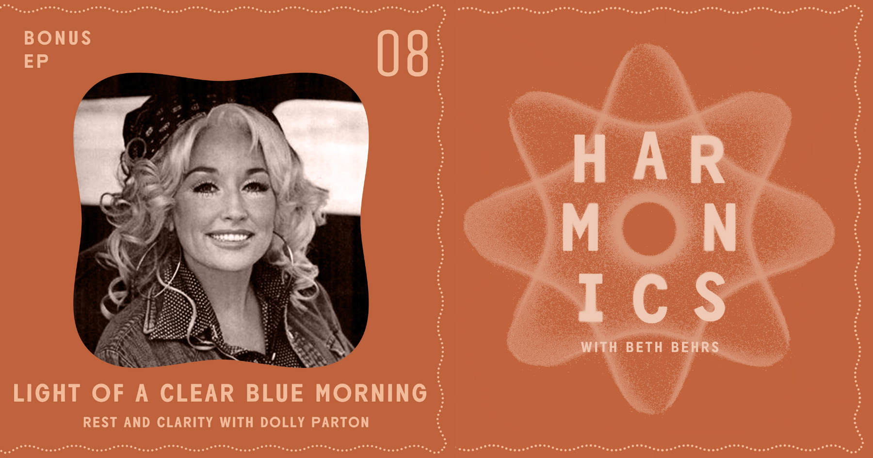 Harmonics with Beth Behrs: Light of a Clear Blue Morning - Rest and Clarity with Dolly Parton