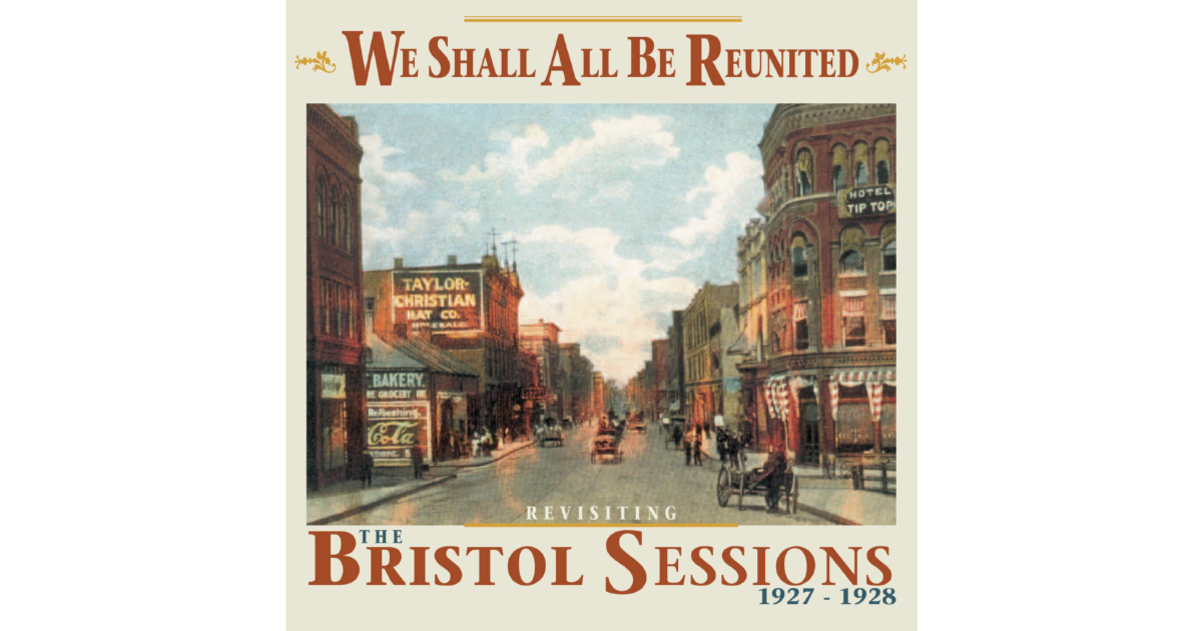 The Bristol Sessions Get Another Look on 'We Shall All Be Reunited' CD
